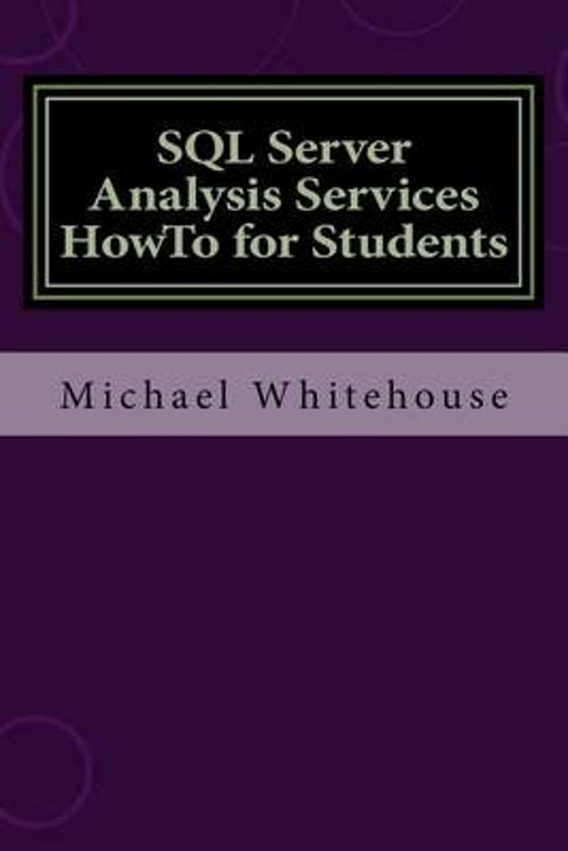 SQL Server Analysis Services Howto for Students