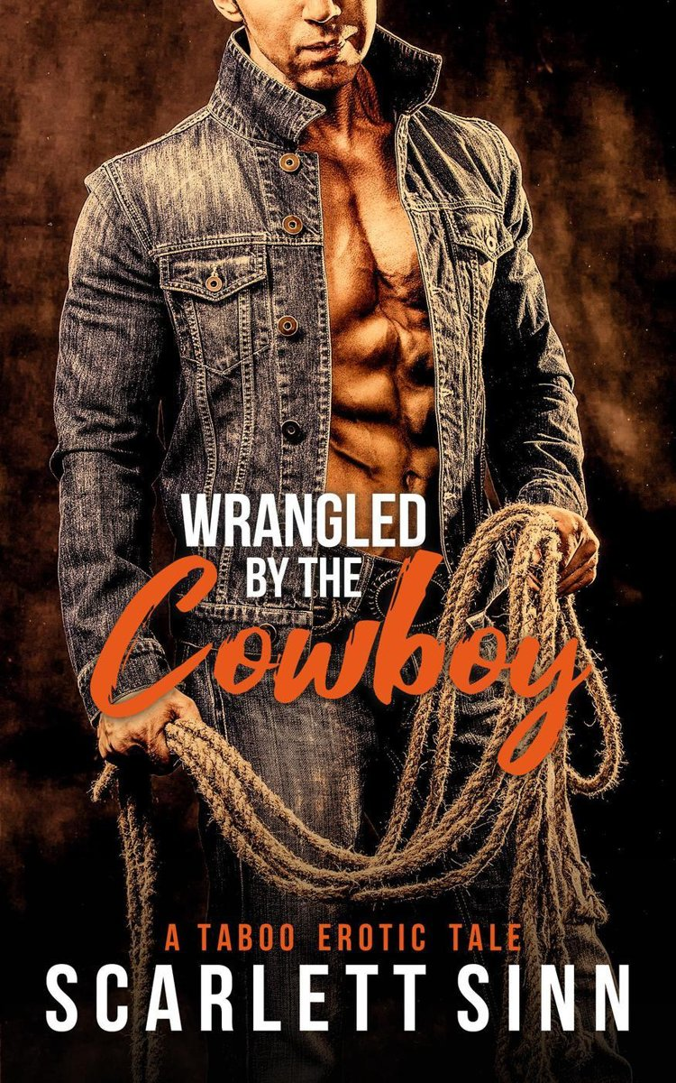 Wrangled by The Cowboy