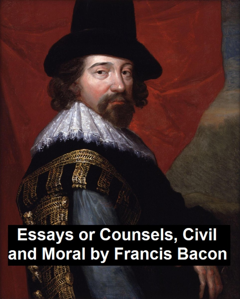 Essays and Counsels, Civil and Moral