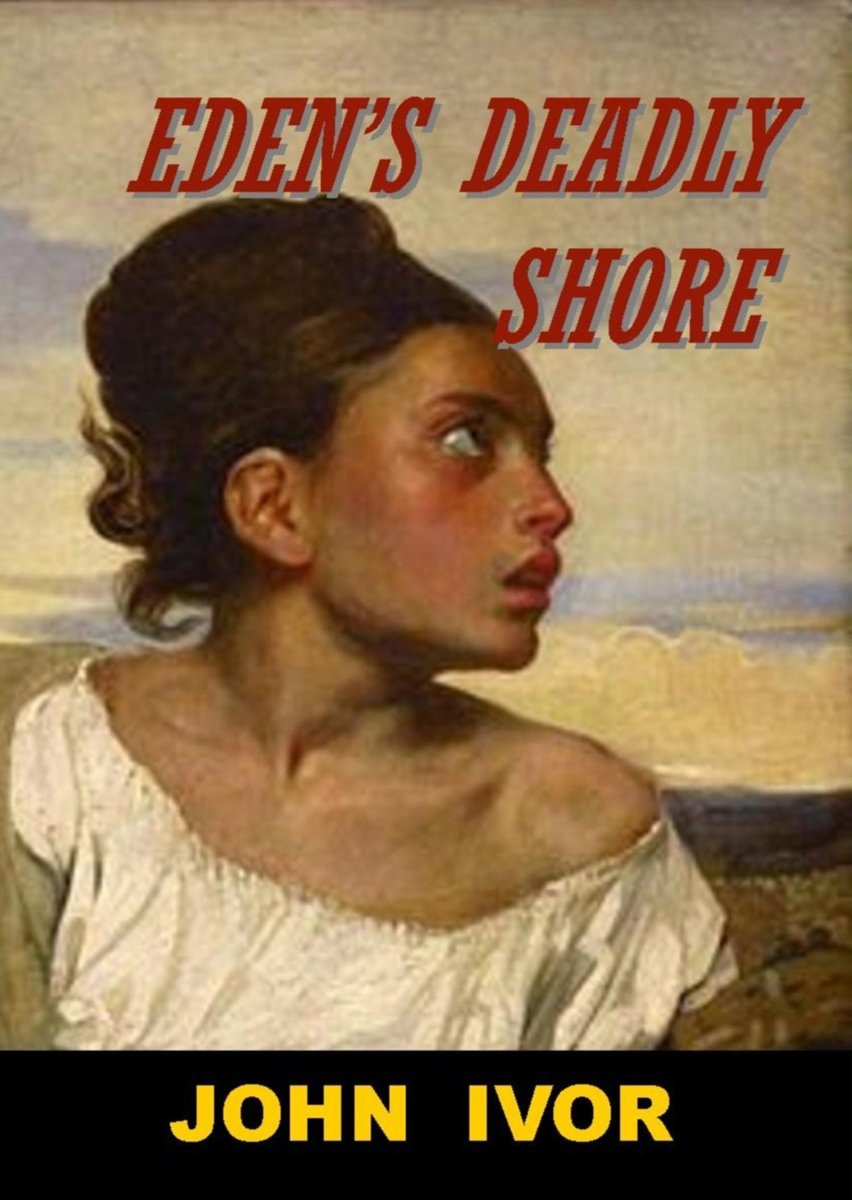 Eden's Deadly Shore