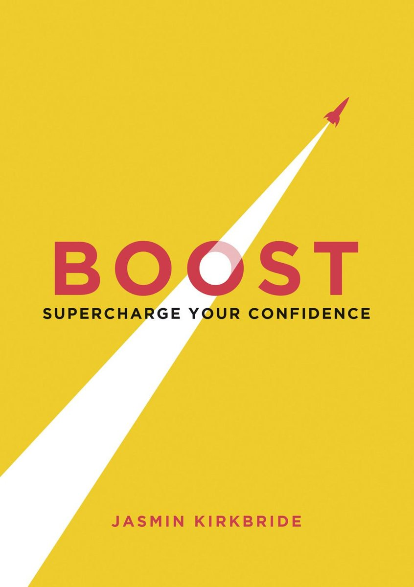 Boost: Supercharge Your Confidence