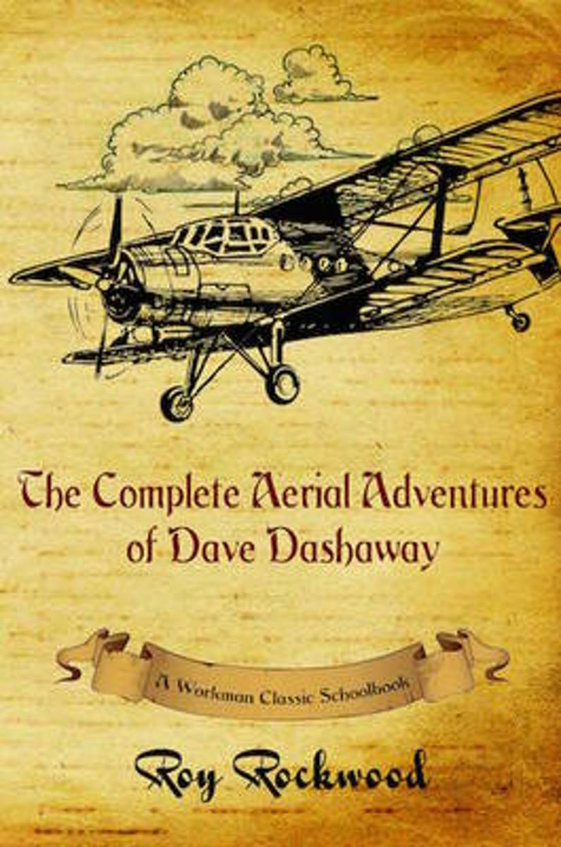 Complete Aerial Adventures of Dave Dashaway