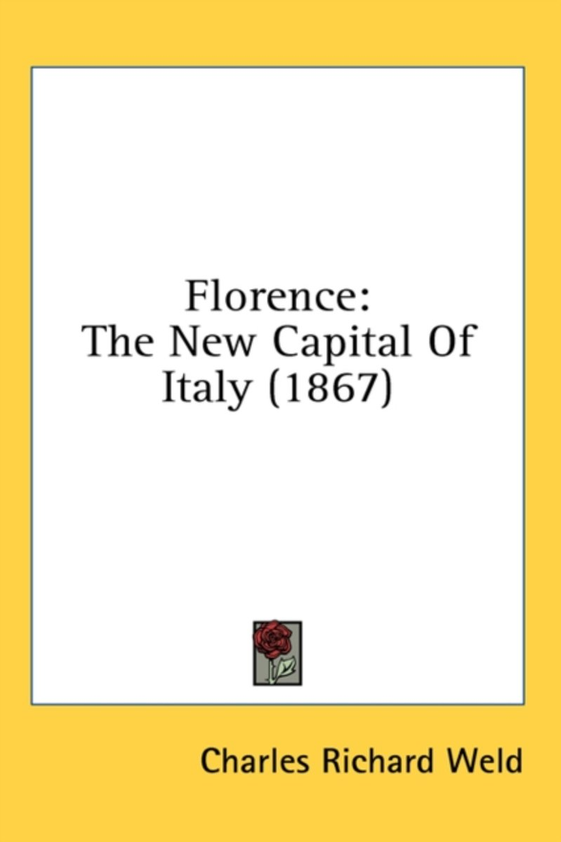 Florence: the New Capital of Italy (1867)