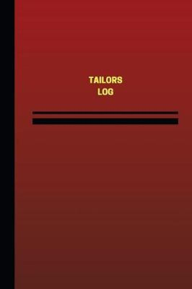 Tailors Log (Logbook, Journal - 124 Pages, 6 X 9 Inches)