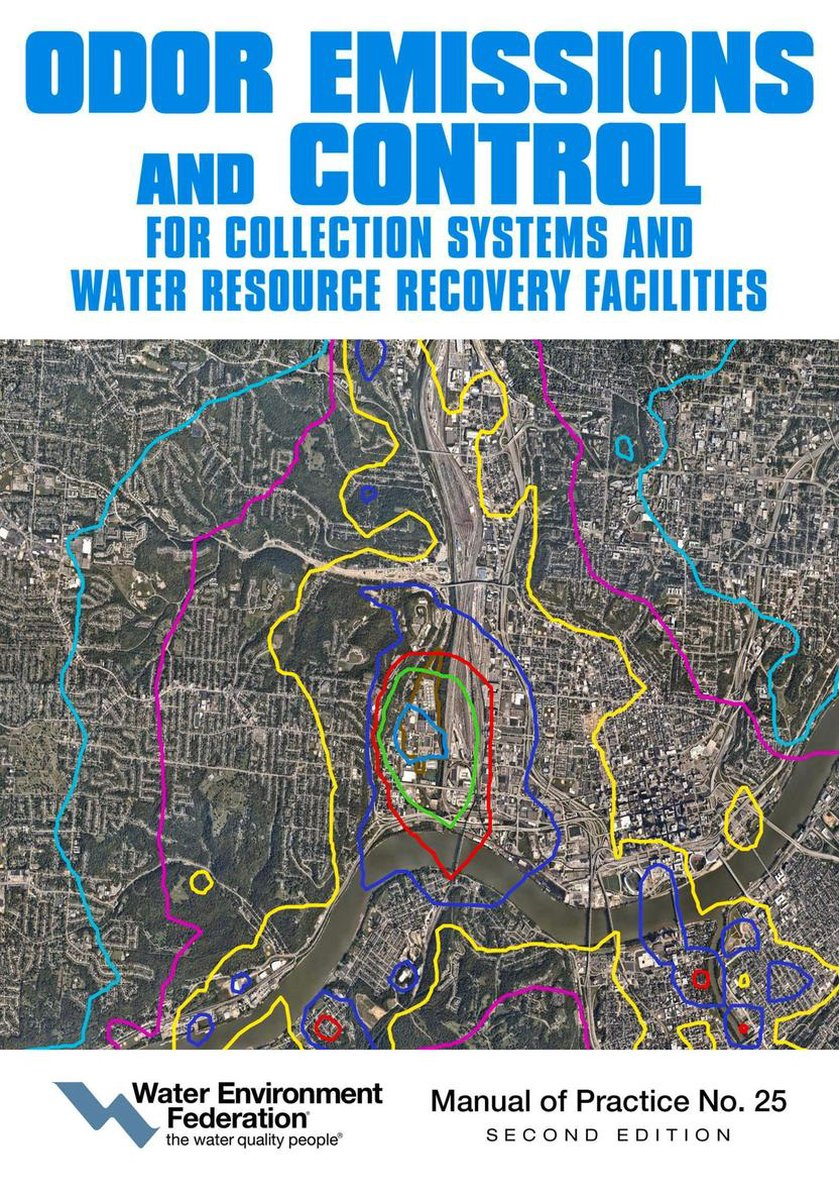 Odor Emissions and Control for Collections Systems and Water Resource Recovery Facilities