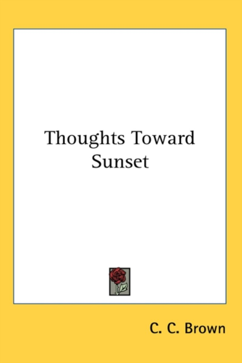 Thoughts Toward Sunset