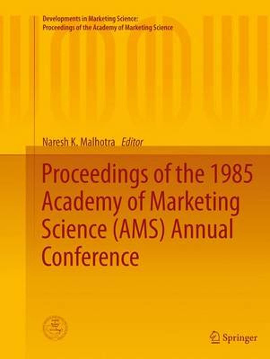 Proceedings of the 1985 Academy of Marketing Science (AMS) Annual Conference