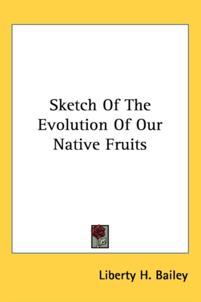 Sketch of the Evolution of Our Native Fruits