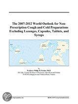 The 2007-2012 World Outlook for Non-Prescription Cough and Cold Preparations Excluding Lozenges, Capsules, Tablets, and Syrups