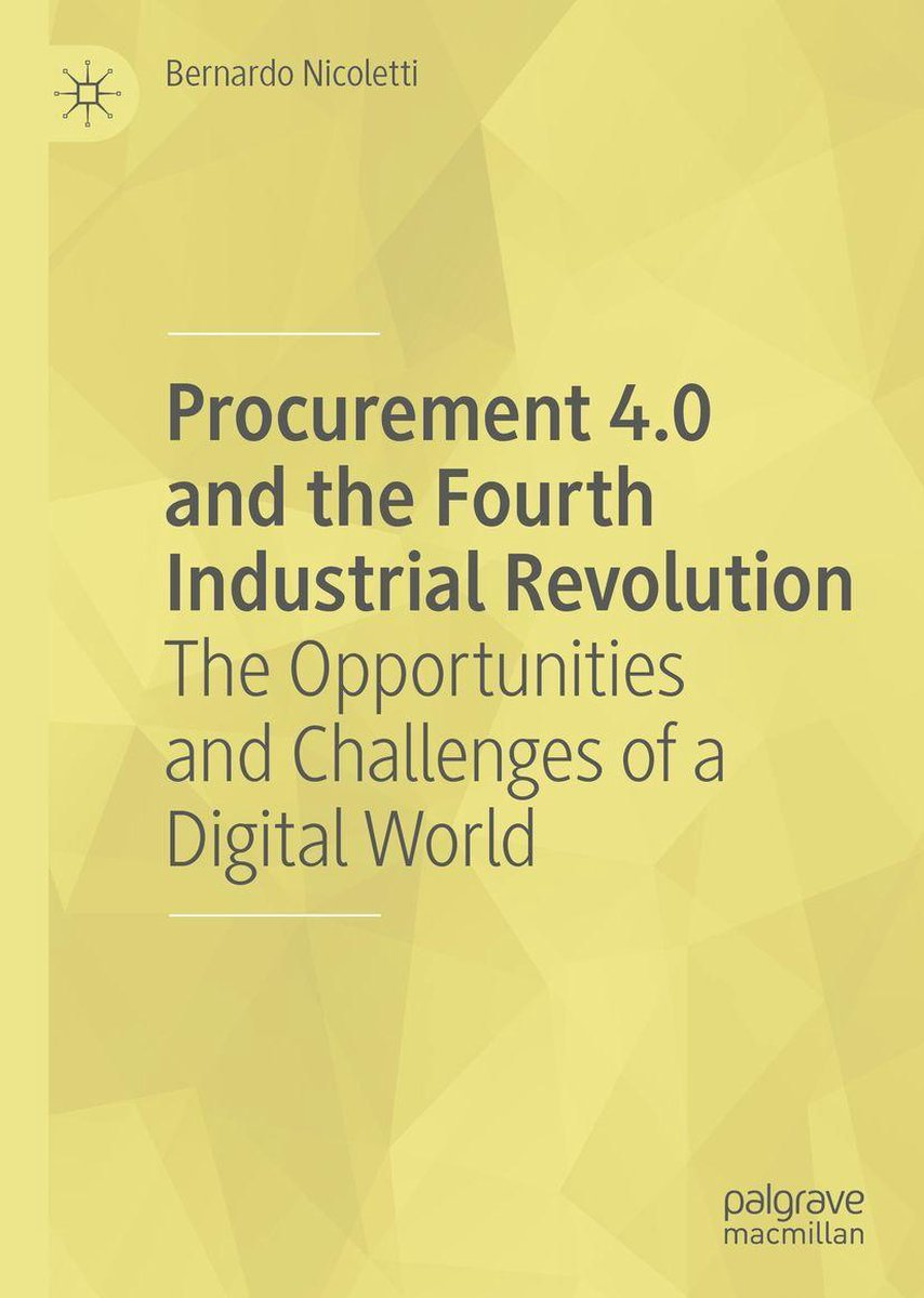 Procurement 4.0 and the Fourth Industrial Revolution