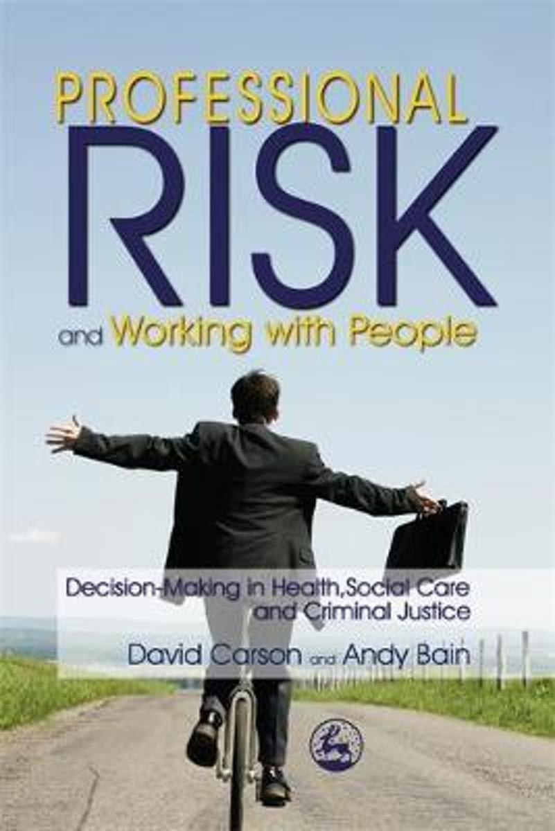 Professional Risk and Working with People