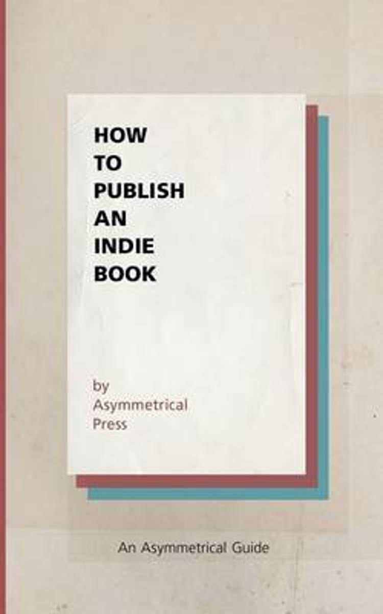 How to Publish an Indie Book