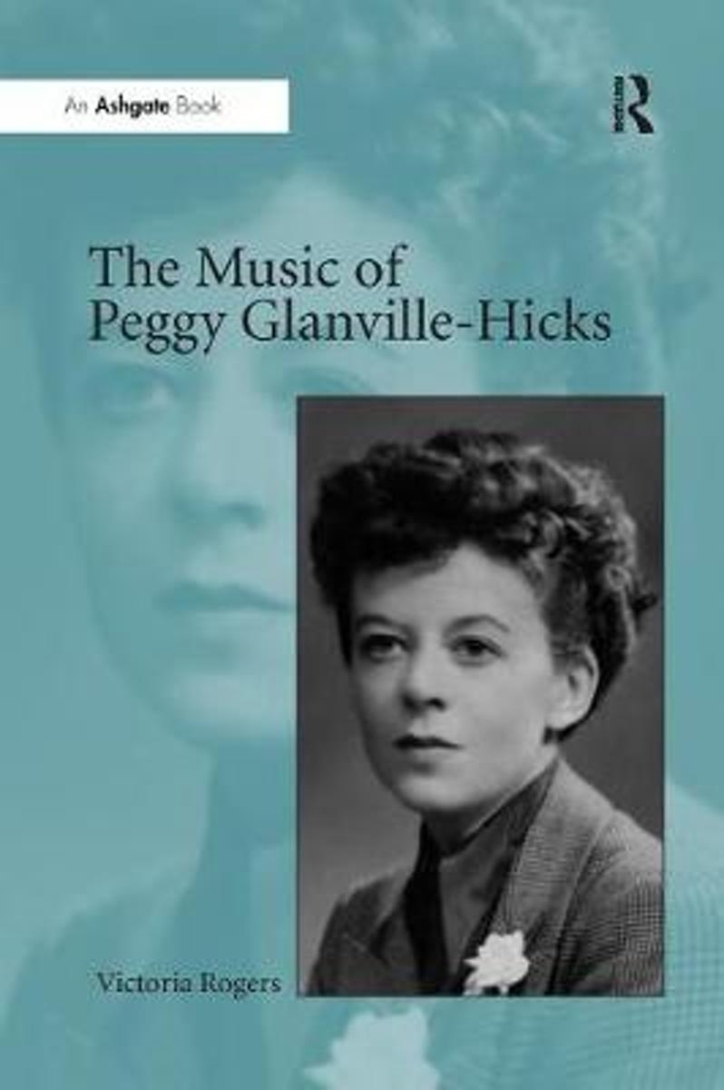 The Music of Peggy Glanville-Hicks