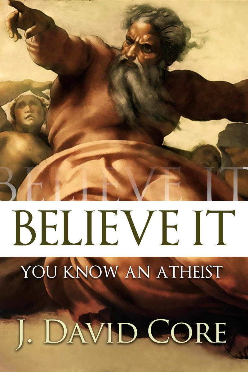 Believe It, You Know an Atheist