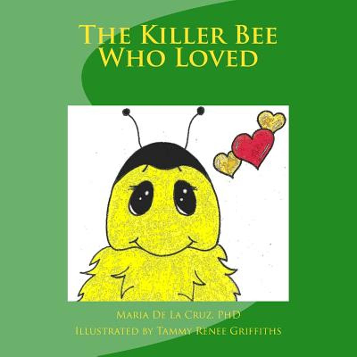 The Killer Bee Who Loved