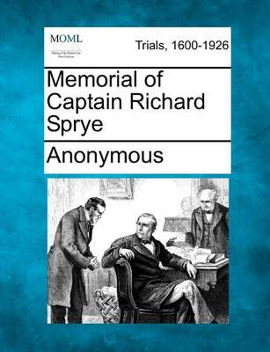 Memorial of Captain Richard Sprye