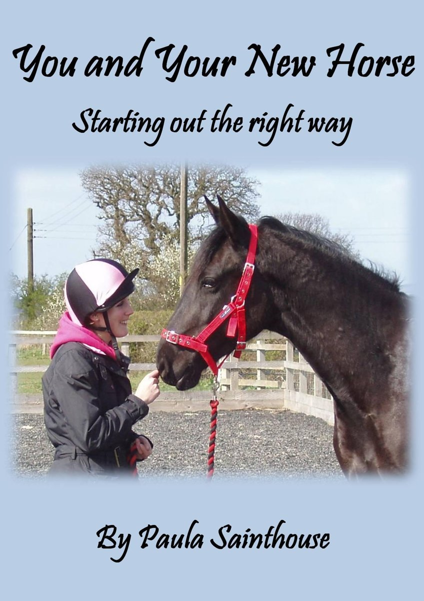 Your New Horse; Starting Out the Right Way