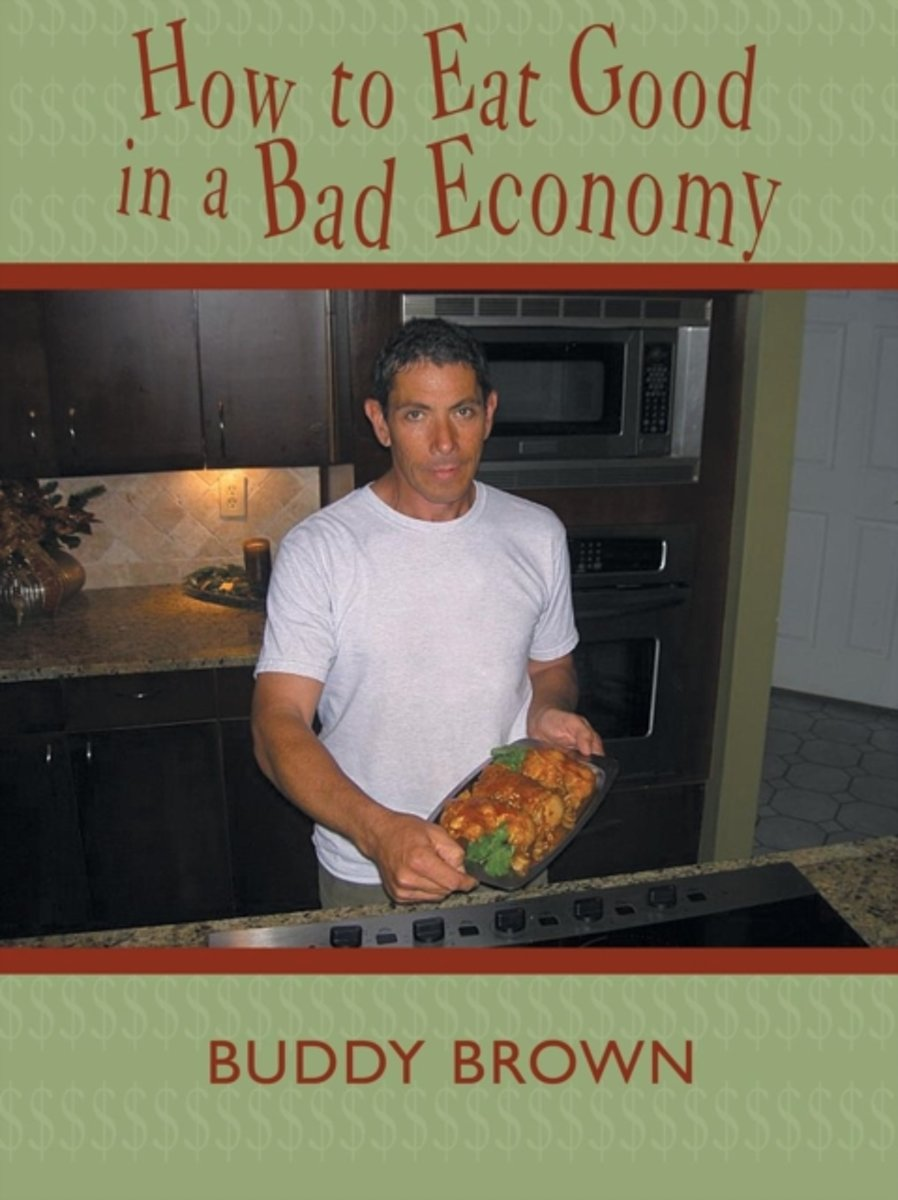 How to Eat Good in a Bad Economy