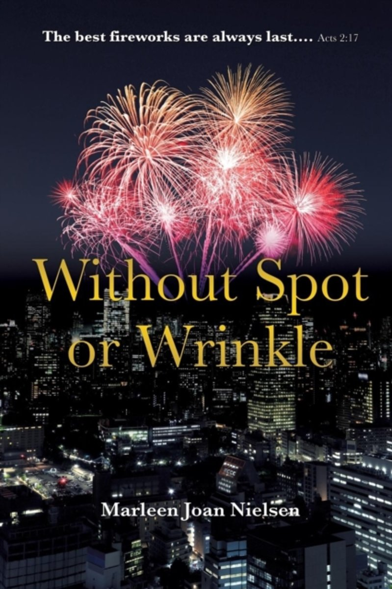 Without Spot or Wrinkle