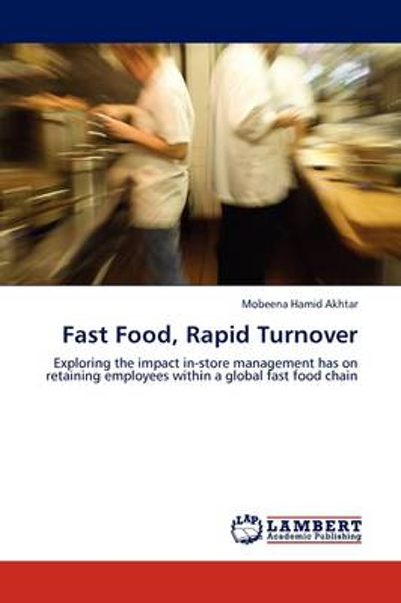 Fast Food, Rapid Turnover