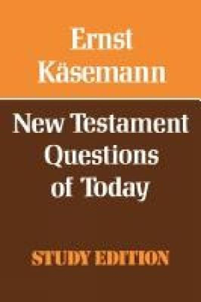 New Testament Questions for Today