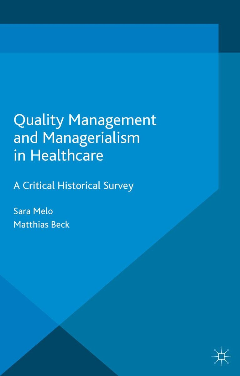 Quality Management and Managerialism in Healthcare