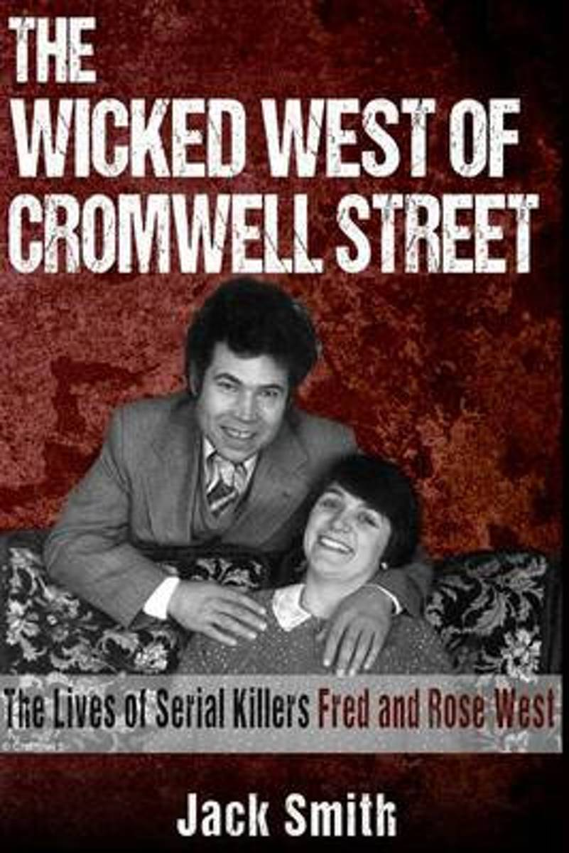 The Wicked West of Cromwell Street