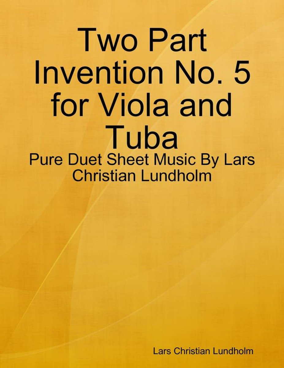 Two Part Invention No. 5 for Viola and Tuba - Pure Duet Sheet Music By Lars Christian Lundholm