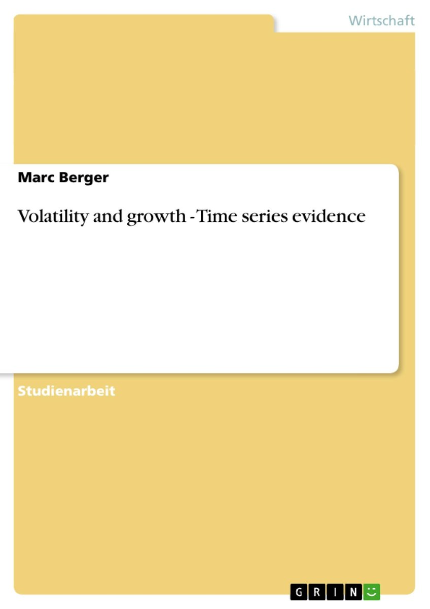 Volatility and growth - Time series evidence